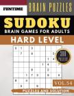 Hard Sudoku: Jumbo 300 SUDOKU hard to extreme difficulty with solution Brain Games Puzzles Books for Expert Adult and Senior (hard Cover Image