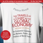 The Travels of a T-Shirt in the Global Economy Lib/E: An Economist Examines the Markets, Power, and Politics of World Trade. New Preface and Epilogue Cover Image