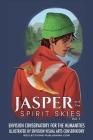 Jasper and the Spirit Skies - Volume 1 Cover Image