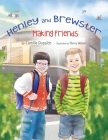 Henley & Brewster Making Friends Cover Image
