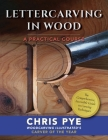 Lettercarving in Wood: A Practical Course Cover Image