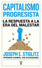 Capitalismo progresista: La respuesta a la Era del malestar / People, Power, and Profits : Progressive Capitalism for an Age of Discontent Cover Image