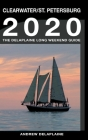 Clearwater & St. Petersburg - The Delaplaine 2020 Long Weekend Guide Cover Image