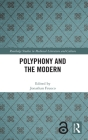 Polyphony and the Modern Cover Image