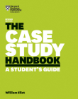 The Case Study Handbook: A Student's Guide Cover Image