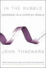 In the Bubble: Designing in a Complex World Cover Image
