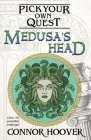 Medusa's Head: A Pick Your Own Quest Adventure Cover Image