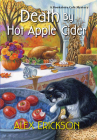 Death by Hot Apple Cider (A Bookstore Cafe Mystery #9) Cover Image