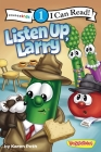 Listen Up, Larry (I Can Read Big Idea Books VeggieTales - Level 1) Cover Image