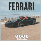 Ferrari 2021 Calendar: Official Italian luxury sports car 2021 Wall Calendar 16 Months Cover Image