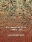 A Lexicon of Medieval Nordic Law Cover Image
