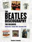 The Beatles Discography - The Releases: Volume One - October 1961 - December 1970 Cover Image