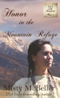 Honor in the Mountain Refuge Cover Image