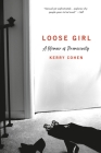 Loose Girl: A Memoir of Promiscuity Cover Image