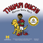 Thump! Ouch!: Marcus Gets Hurt Cover Image
