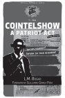 Cointelshow: A Patriot Act (PM Pamphlet) Cover Image