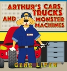 Arthur's Cars, Trucks and Monster Machines Cover Image