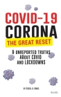 COVID-19 Bundle: Corona, The Great Reset & Unreported Truths about COVID, Lockdowns & More Cover Image