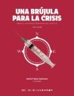 Una Brújula para la Crisis: México: Lecciones Derivadas Del COVID-19 [escala de gris] Cover Image