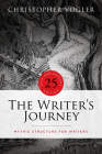 The Writer's Journey - 25th Anniversary Edition: Mythic Structure for Writers Cover Image