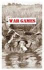 War Games: A collection of word puzzles with a Vietnam conflict theme - Crosswords - Cryptograms - WordSearch - WordScramble - Wo Cover Image