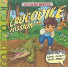 Extreme Rescue: Crocodile Mission Cover Image