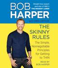 The Skinny Rules: The Simple, Nonnegotiable Principles for Getting to Thin Cover Image