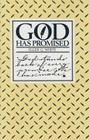 God Has Promised: Encouraging Promises Compiled from the Writings of Ellen G. White Cover Image