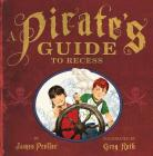 A Pirate's Guide to Recess Cover Image