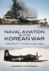 Naval Aviation in the Korean War: Reflections of War - Vol1- Cover of Darkness Cover Image
