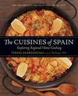 The Cuisines of Spain: Exploring Regional Home Cooking Cover Image