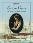 Broken Pieces: An Orphan of the Halifax Explosion (Compass) Cover Image