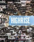 Highrise: The Towers in the World and the World in the Towers Cover Image