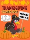 Thanksgiving Coloring Book For Kids Ages 4-8: Funny and easy turkey coloring pages for children, boys, girls, toddlers, and preschool Great Thanksgivi Cover Image