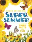 Super Summer: All Kinds of Summer Facts and Fun (Season Facts and Fun) Cover Image