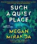 Such a Quiet Place: A Novel Cover Image