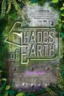 Shades of Earth (Across the Universe #3) Cover Image