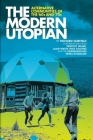 The Modern Utopian: Alternative Communities of the '60s and '70s Cover Image