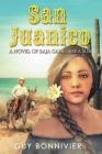San Juanico: A Novel of Baja California Sur Cover Image
