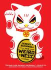 The Weirdness Cover Image