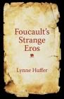 Foucault's Strange Eros Cover Image