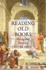 Reading Old Books: Writing with Traditions Cover Image