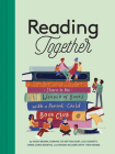 Reading Together: Share in the Wonder of Books with a Parent-Child Book Club Cover Image