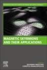 Magnetic Skyrmions and Their Applications Cover Image