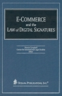 E-Commerce and the Law of Digital Signatures Cover Image