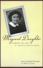 Migrant Daughter: Coming of Age as a Mexican American Woman Cover Image