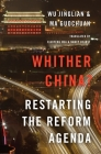 Whither China?: Restarting the Reform Agenda Cover Image