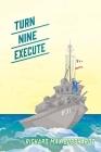 Turn Nine Execute Cover Image