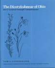 The Dicotyledoneae of Ohio Part Two: Linaceae through Campanulaceae (The Vascular Flora of Ohio) Cover Image