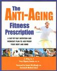 The Anti-Aging Fitness Prescription Cover Image
